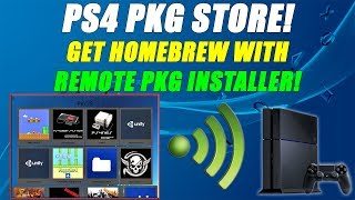 PS4 Package Store! Get Homebrew With Remote Pkg Installer! PS4 CFW 5.05!