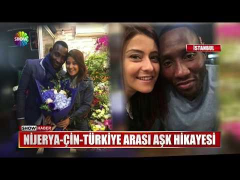 Nijerya-Çin-Türkiye Arası Aşk Hikayesi