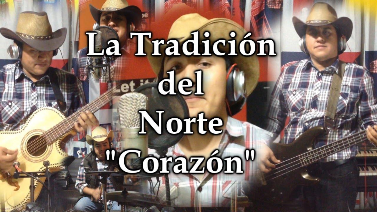 La tradicion del Norte - Corazon \
