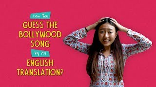 Can You Guess The Bollywood Song By Their English Translation? | Ok Tested