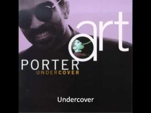 Art Porter - Undercover