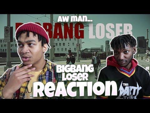 BIGBANG - LOSER M/V - REACTION   Sad Bops