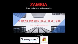 ZAMBIA 2 - Advance Preparation for African Funding Tour.