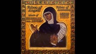 Hildegard von Bingen - Voices of Angels - Voices of Ascension
