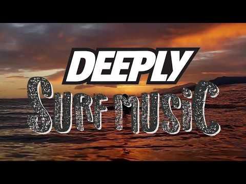 DEEPLY SURF MUSIC 2017