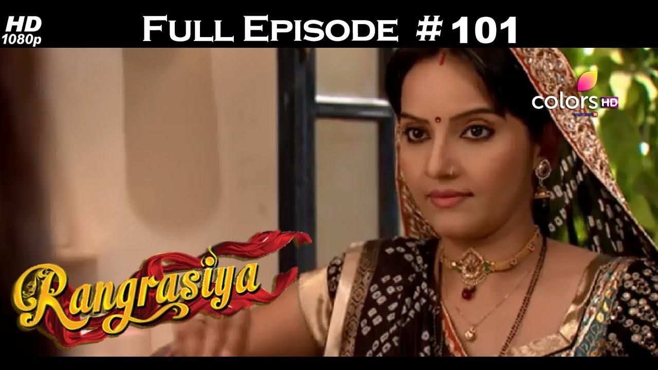 Download Rangrasiya - Full Episode 101 - With English Subtitles