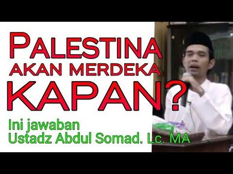 Kapan Palestina Akan Merdeka? Ustadz Abdul Somad. Lc. MA