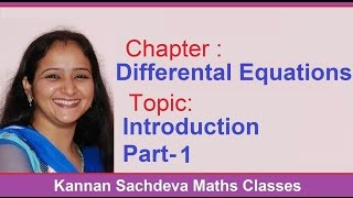 Class 12 Maths - Introduction To Differential Equations - 1