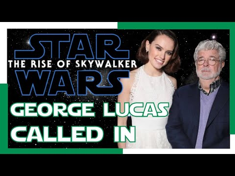 GEORGE LUCAS CALLED IN TO SAVE THE RISE OF SKYWALKER!