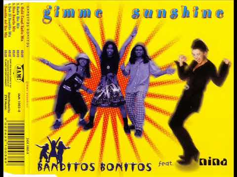 BANDITOS BONITOS feat. NINA - Gimme sunshine (gold coast radio mix)