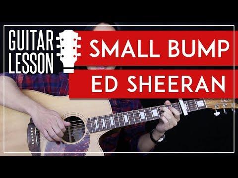 Small Bump Guitar Tutorial - Ed Sheeran Guitar Lesson 🎸 |Fingerpicking + Chords + Guitar Cover|