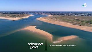La Bretagne gourmande - Échappées belles