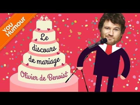 OLIVIER DE BENOIST - Le discours de mariage