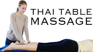 Table Thai Massage Therapy Techniques For Feet, Legs, Thighs & Glutes – Meera Hoffman
