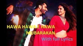 Hawa Hawa E Hawa Mubarakan Full Lyrics New Song