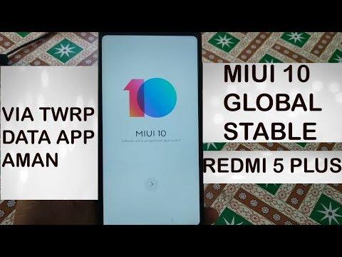 install-miui-10-global-stable-redmi-5-plus- -via-twrp-data-app-aman