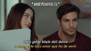 Amar es Primavera Capitulo.12   Aşka Gel   letra + sub.español  