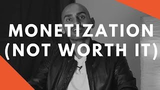 Why I Do NOT Monetize Videos (My CRAZY YouTube Marketing Strategy)