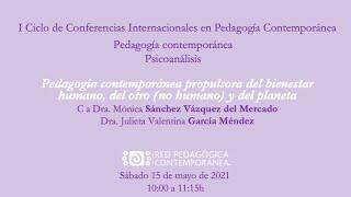 """Conferencia """"Pedagogía contemporánea propulsora del bienestar humano, del otro y del planeta"""""""