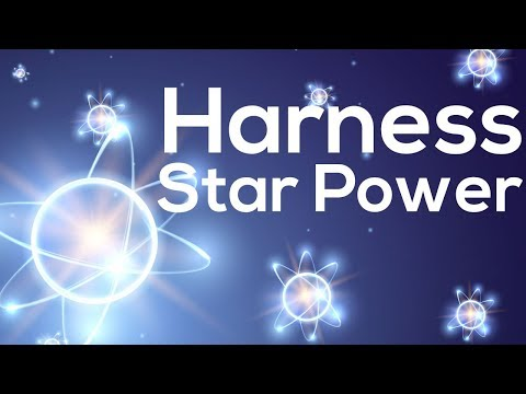 Can We Harness The Star Power   Fusion