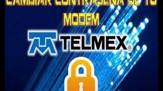 Como cambiar contraseña y nombre en Modem TELMEX 2013 HD