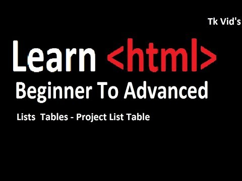 HTML Tutorial : Lists Tables - Project List Table. | Tk Vid's 2018