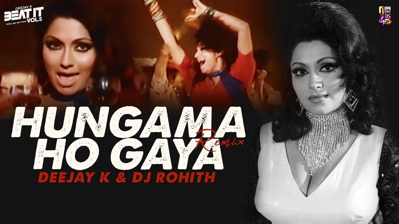 Hungama Ho Gaya (Remix)   Deejay K & DJ Rohith   Bollywood Retro Dance Song   Asha Bhosle Hits