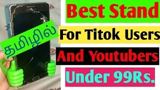 Best stand for Tiktok Users & Youtubers||Under Rs.99||தமிழ் Review