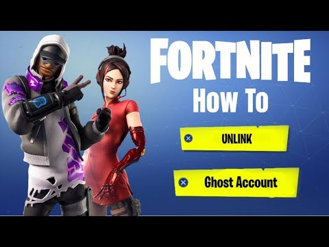 How To Unlink Ghost Account Fortnite (Season 10 Update)