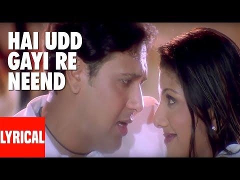 Hai Udd Gayi Re Neend Lyrical Video | Kyo Kii Main Jhuth Nahin Bolta | Govinda, Sushmita Sen
