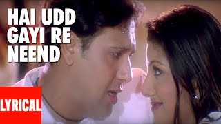 Hai Udd Gayi Re Neend Lyrical Video | Kyo Kii Main Jhuth Nahin Bolta | Govinda, Sushmita Sen
