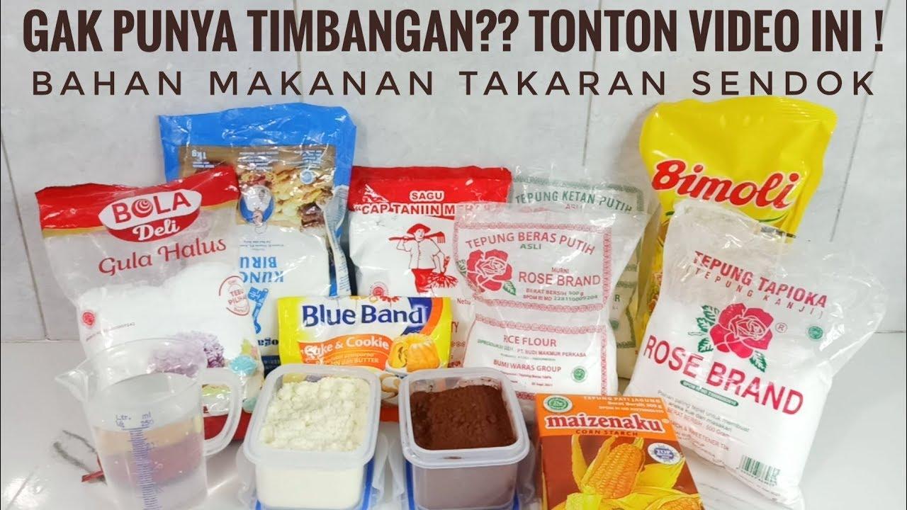 Takaran Sendok Berat Bahan Makanan Yang Gak Punya Timbangan Tonton Ini Youtube