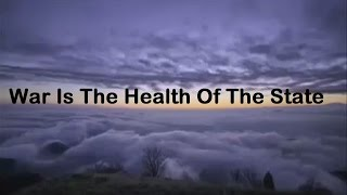 ch 14) War Is The Health Of The State