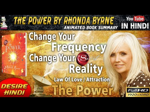 THE POWER BY RHONDA BYRNE IN HINDI   CHANGE YOUR FREQUENCY CHANGE YOUR REALITY   DESIRE HINDI