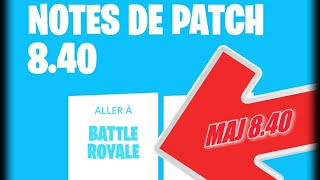 FORTNITE: Update 8.40 - Full French Note Patch / UPDATE 8.40