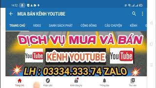 Bán kênh 11k3 sub chưa bật kiếm tiền   LH : 0333433374 ZALO