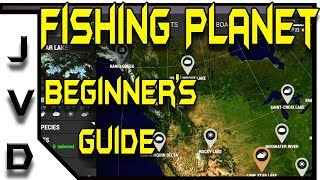 Fishing Planet Beginners Guide | Getting Started as a Low Level Player | PC & PS4 Tips 2017