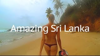 Amazing Sri Lanka. Inspiring lifestyle trip. The part of our around the world trip.