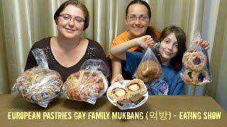 European Pastries Gay Family Mukbang (먹방) - Eating Show