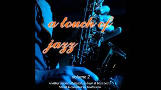 a touch of jazz vol 2 drum bass studio mix 2013
