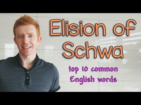 Elision of Schwa (Top 10 words)