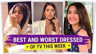 Hina Khan, Dipika Kakar & Erica Fernandes : Best & Worst Dressed of the Week | Fashion