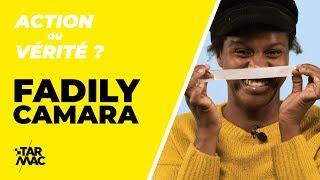 Fadily Camara • ACTION OU VÉRITÉ
