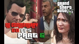 Grand Theft Auto 5 Gameplay Walkthrough Part 6 Marriage Counseling-Ultra Setting NO Commentary 60FPS