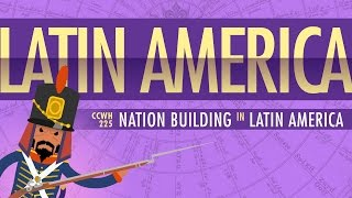 Baixar War and Nation Building in Latin America: Crash Course World History 225