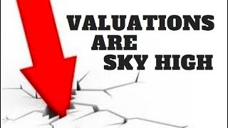 STOCK MARKET'S MAIN RISK - PE RATIO SKY HIGH