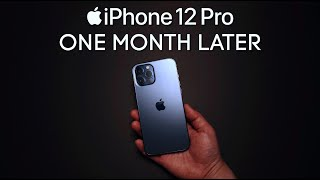 iPhone 12 Pro One Month Later - Is it Worth it??