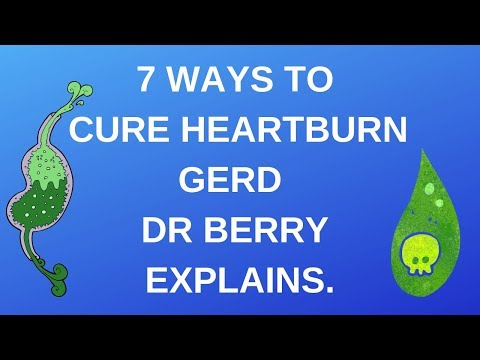 7-ways-to-cure-heartburn-gerd.-dr-berry-explains.