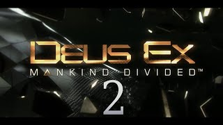 Cry Plays: Deus Ex: Mankind Divided [P2]
