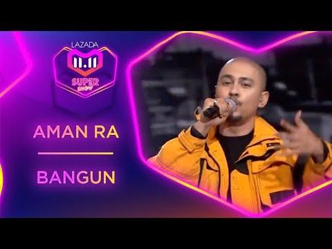 Bangun - Aman RA | #MyLazada1111